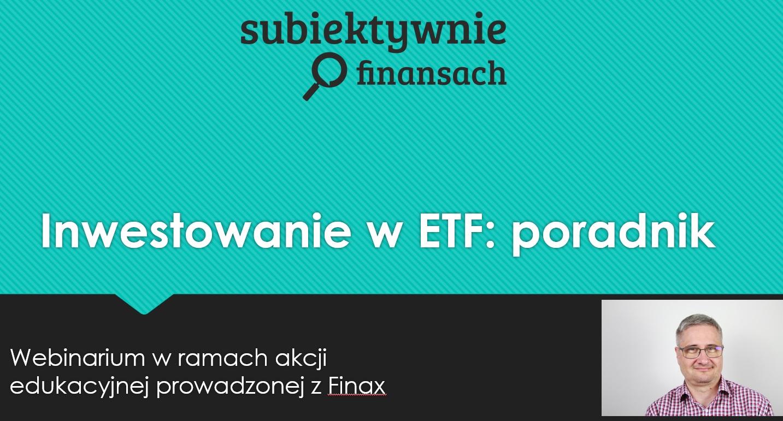 Jak inwestować w ETF-y - zapis webinarium